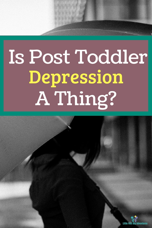 Is post-toddler depression a thing? Struggling through a new phase in motherhood. #life #motherhood #parenting #depression #mentalhealth
