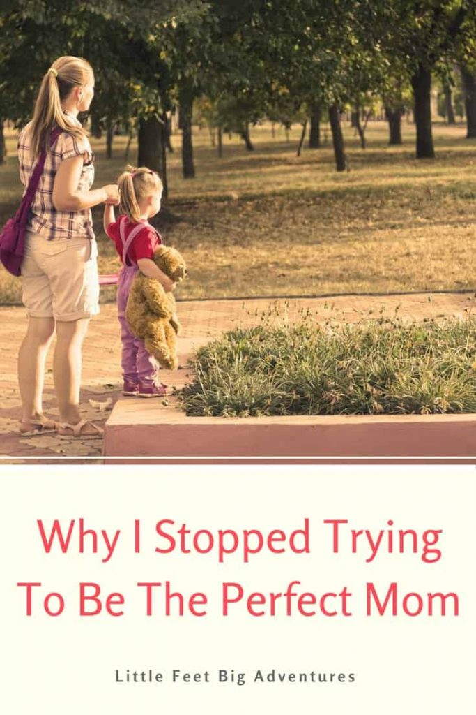 Motherhood can be tough at times. See why I stopped trying to be the perfect mom.