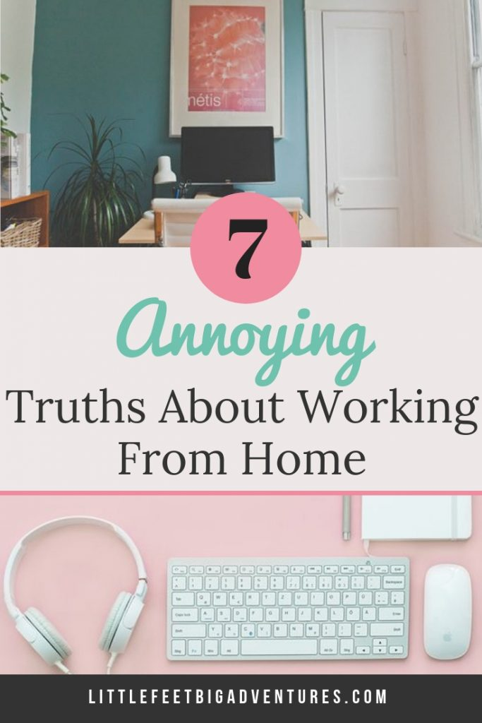 Working from home humor to help brighten your day. We know working from home isn't all rainbows and butterflies, we are sharing 7 annoying truths about working from home. #workingfromhome #workingmom #bloggers #entrepreneur #workfromhome #humor #funny